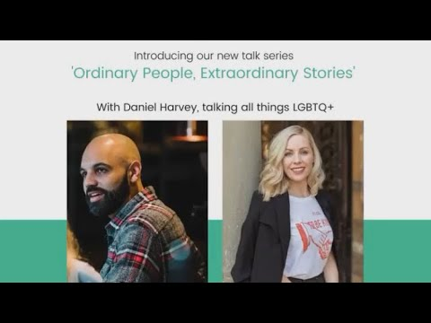 Ordinary People, Extraordinary Stories. Ep.1 - LGBTQ+ story with Daniel Harvey from YouTube · Duration:  50 minutes 51 seconds