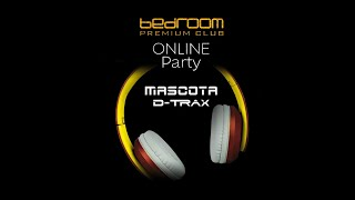 Mascota & D-Trax - Live at Bedroom Club Sofia 2020