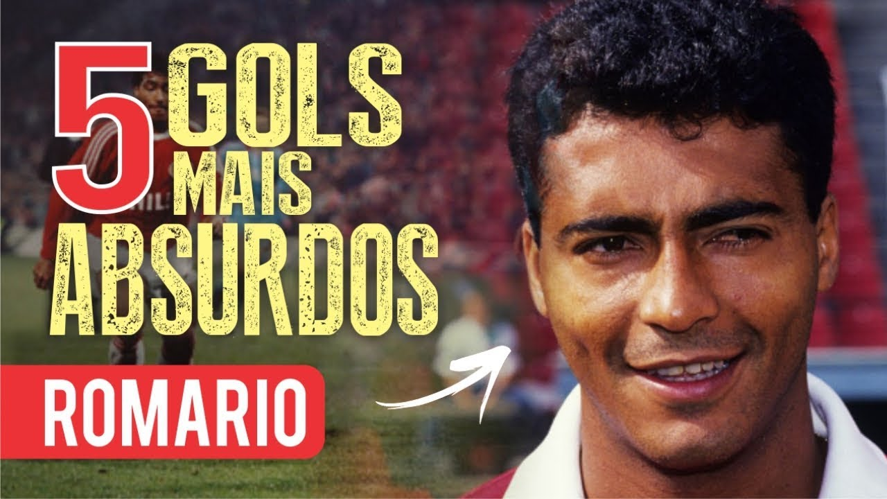 Download Os 5 GOLS mais ABSURDOS de ROMÁRIO