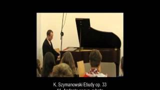 K. Szymanowski - Etiudy op. 33 - 11. Andante soave, rubato - Robert Gorgoń - pf