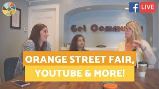 Our Overview Of The Orange Street Fair and New Updates On Youtube Live!