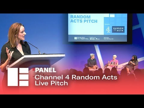 Channel 4 Random Acts Live Pitch | Edinburgh TV Festival 2019