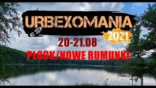 Urbexomania 2021 Official Song