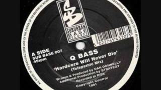 Q Bass - Hardcore Will Never Die (Telepathic Mix)