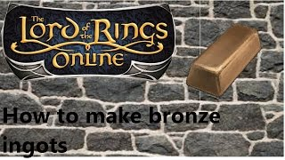 Lord Of The Rings Online Where To Get Bronze Ingots