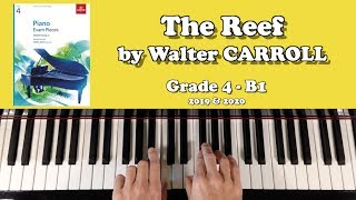 ABRSM Grade 4 Piano (2019 u0026 2020): B1 - CARROLL The Reef