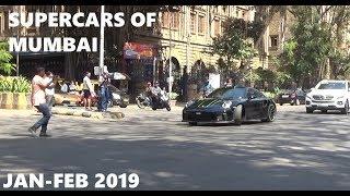 SUPERCARS OF MUMBAI | INDIA | JAN - FEBRUARY 2019