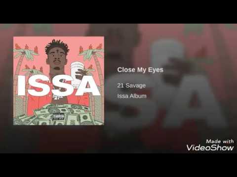 21 Savage (Close my eyes)