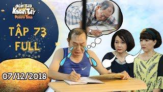 Ngôi sao khoai tây | tập 73 full: Cả nhà ngán ngẩm vì ông Sang tự đày đoạ mình như ở tù vì thương ba