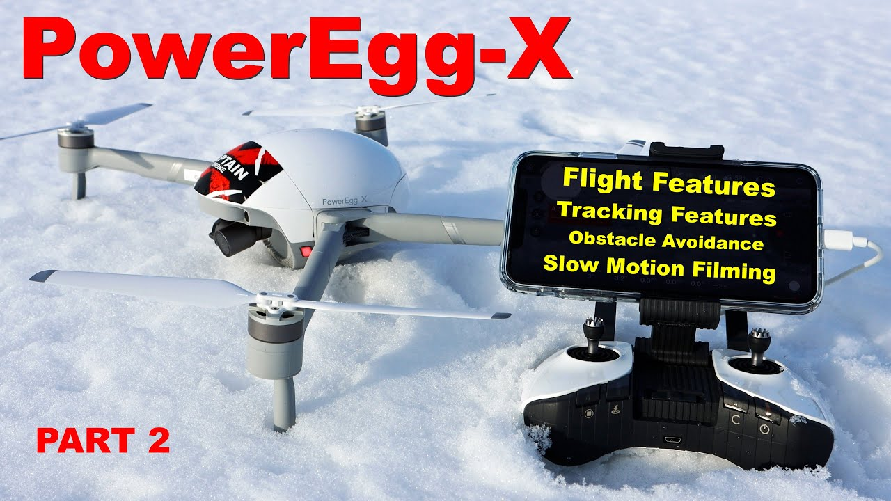The New PowerEgg-X - Flight Features & Camera & Obstacle Avoidance