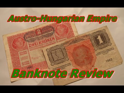 Austro-Hungarian Banknote Review