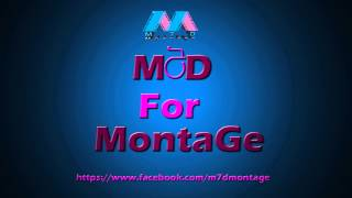 M7D For MonTaGe 2