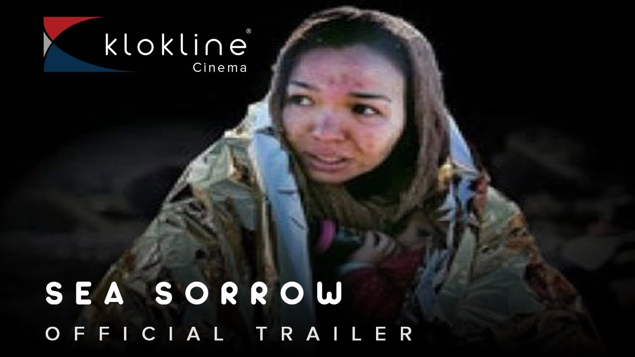 Download 2017 Sea Sorrow Official Trailer 1 A Dissent PROJECTS   Klokline
