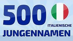 500 beliebte und schöne italienische Jungennamen  ❤