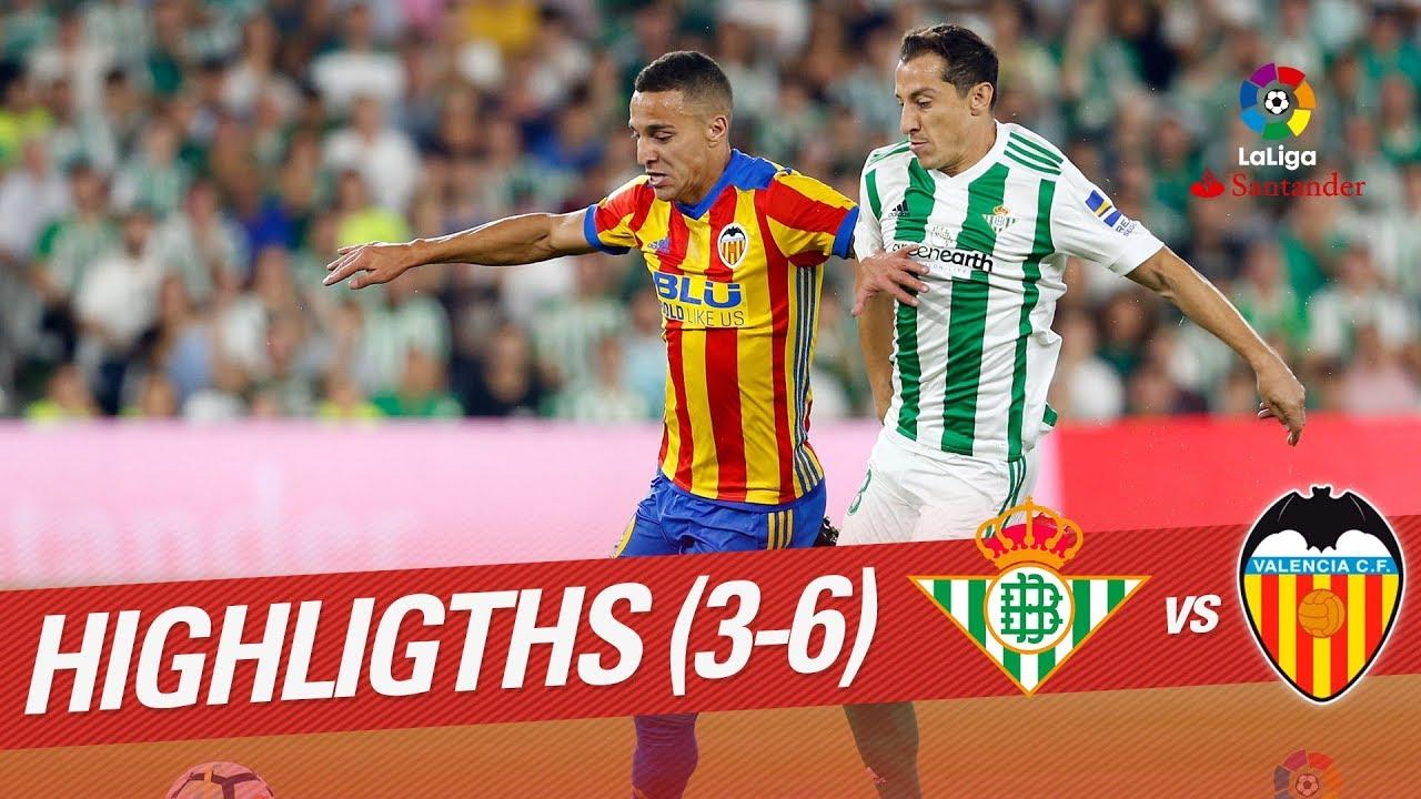 5f342c8ec Resumen de Real Betis vs Valencia CF (3-6) - YouTube