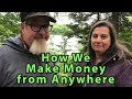 How We Make MONEY from Anywhere | a Thrive Life SPECIAL