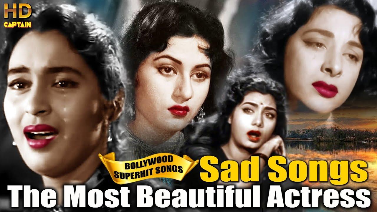 Old  Superhit Sad Songs | The Most Beautiful Actress of Hindi Cinema | Heart Broken HINDI SAD SONGS