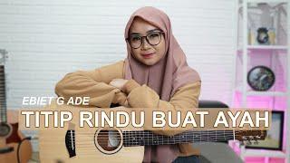 Regita Echa - Titip Rindu Buat Ayah - Ebiet G Ade (Cover) Mp3
