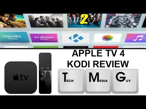 New Apple TV 4th Generation Kodi (XBMC) Review For FREE Movies and TV