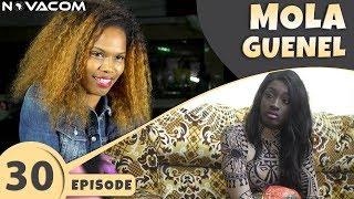 Mola Guenel - Saison 1 - Episode 30