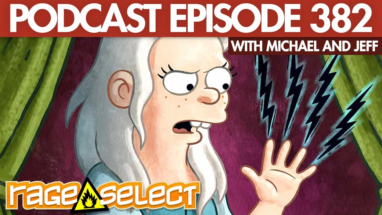 The Rage Select Podcast: Episode 382 with Michael and Jeff!
