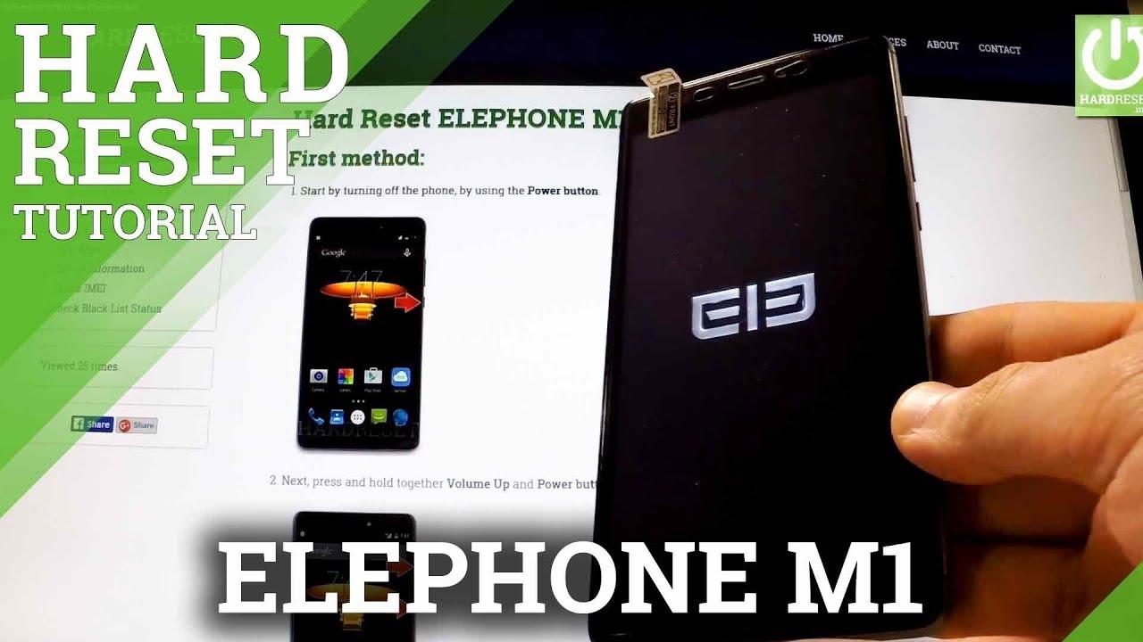 Hard Reset ELEPHONE M1 - HardReset info