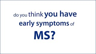 Early Symptoms of MS - You Don