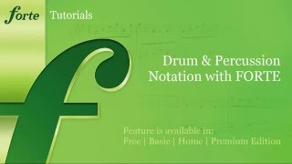 Drum & Percussion Notation with FORTE