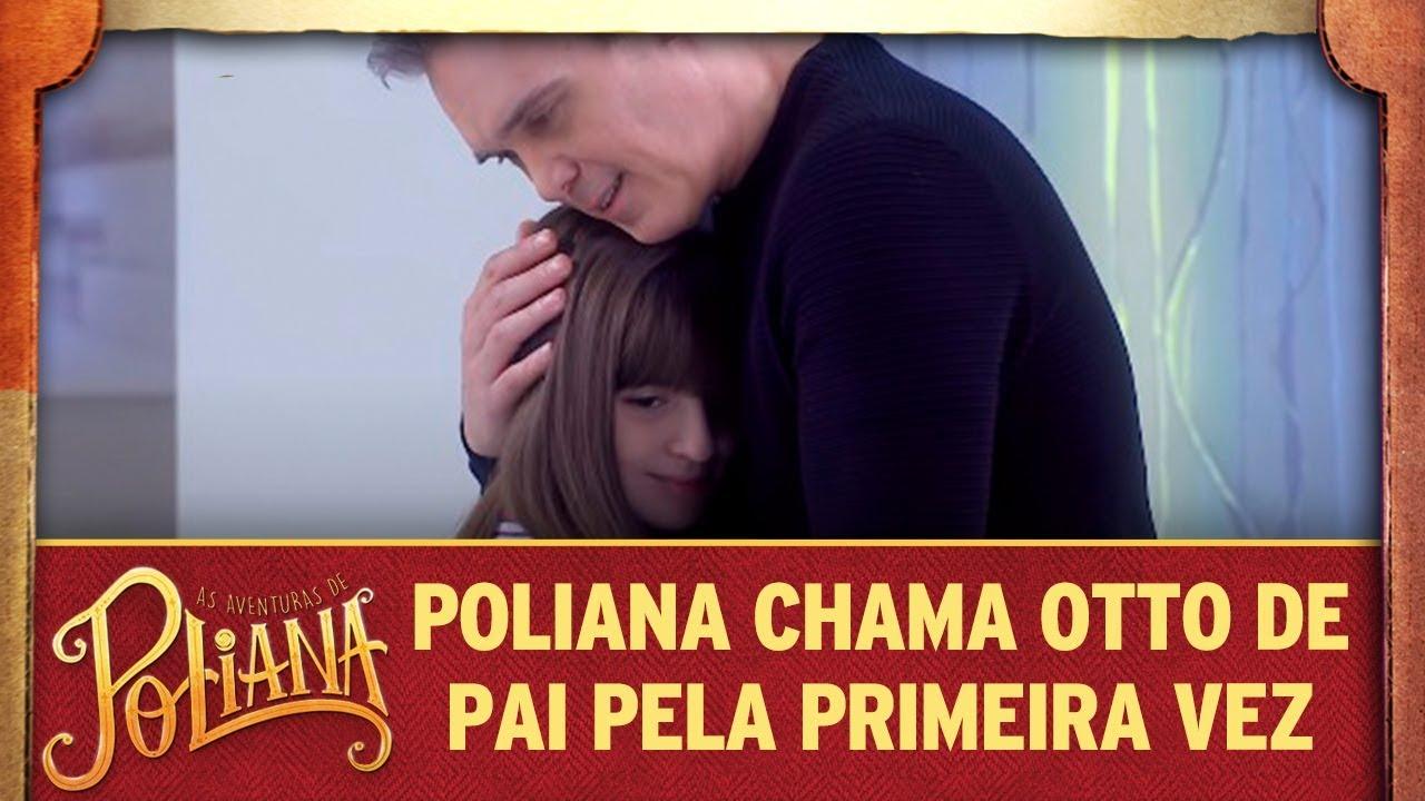 Poliana chama Otto de pai pela primeira vez | As Aventuras de Poliana