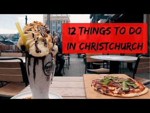12 things to do in Christchurch
