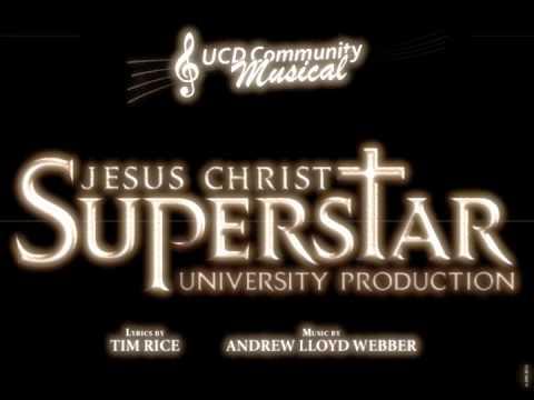 UCD Community Musical - Jesus Christ Superstar February 2014