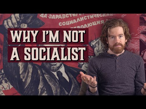Why I'm Not a Socialist