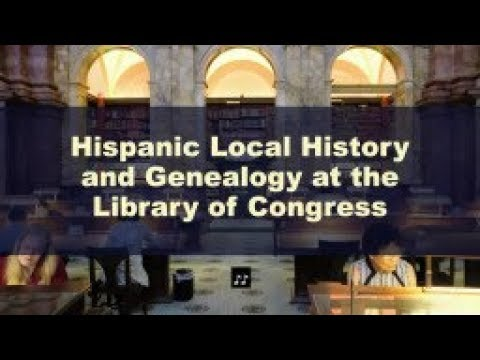 Hispanic Local History and Genealogy at the Library of Congress