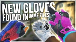 NEW GLOVE SKINS FOUND IN CSGO GAME FILES