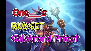 HearthPWN DECK SPOTLIGHT: One__'s GALAKROND META DESTROYER (legend)(budget) [S74]