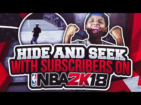 NEW HIDE AND SEEK IN NBA 2K18 PLAYGROUNDS😂 SUBSCRIBER HIDING FROM ME GONE  WRONG! BEST MODE IN 2K😳