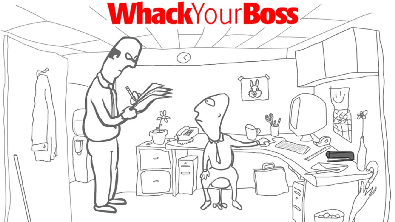 Your app whack boss Whack Your