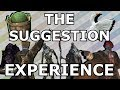 THE SUGGESTION EXPERIENCE