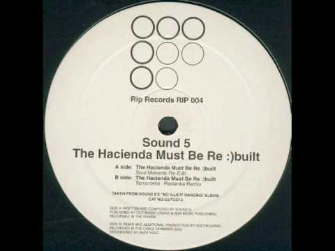 Sound 5 - The Hacienda Must Be Re Built (Tarentella & Redanka Remix)