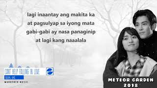 "[TAGALOG] ""Meteor Garden 2018 OST"" by Daryl Ong ""Can't Help Falling In Love (Cover/Lyrics)"""