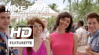 Mike & Dave Need Wedding Dates | On The Story | Official HD Featurette 2016