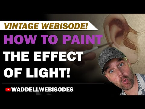 Webisode 6: Painting the Effects of Light