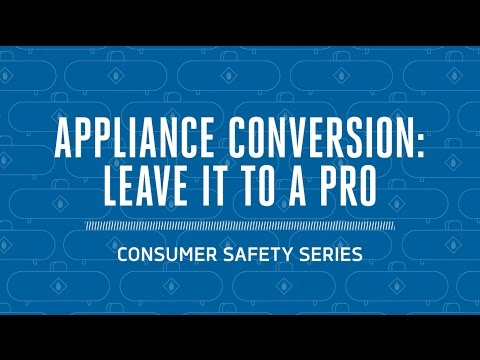 Propane Safety: Converting to Natural Gas