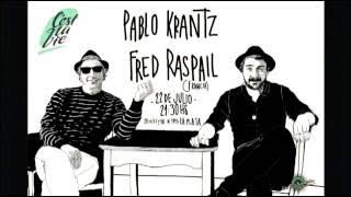 Pablo Krantz & Fred Raspail en concierto en C'est La Vie, La Plata, Argentina, julio 2016