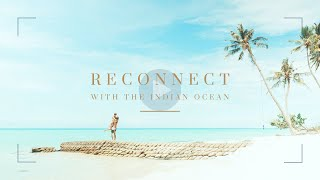 Elegant Resorts | Reconnect With The Indian Ocean