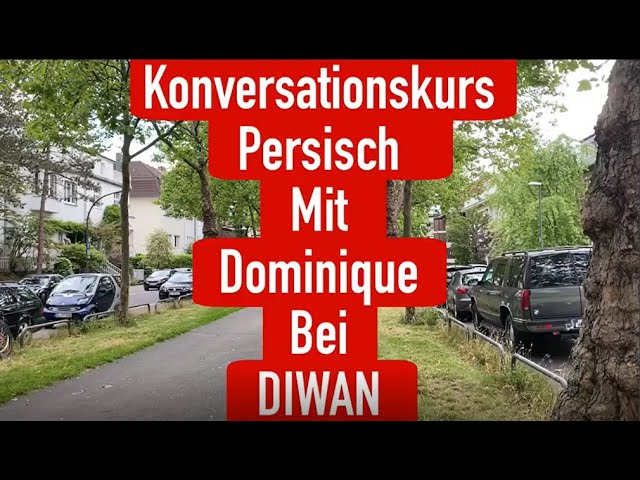 Demnächst bei Diwan Köln: Persischkurs mit Dominique!