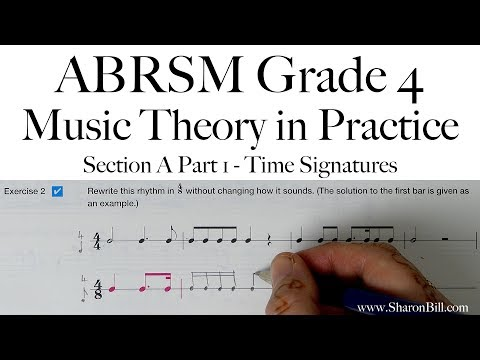 ABRSM Grade 4 Music Theory Section A Part 1 Time Signatures with Sharon Bill
