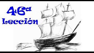 APRENDE A DIBUJAR! Lección 46ª Un Navío - Barco /Let