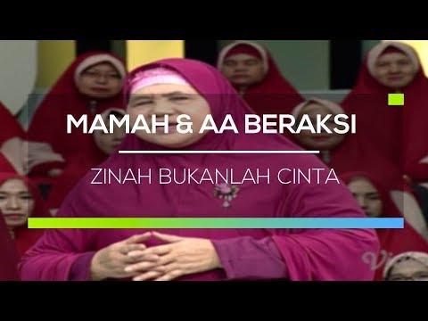 Mamah dan Aa Beraksi - Zinah Bukanlah Cinta
