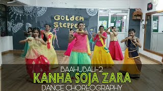 KANHA SOJA ZARA | BAAHUBALI-2 | DANCE CHOREOGRAPHY | VIVEK | GOLDEN STEPPERS | RANCHI,JHARKHAND
